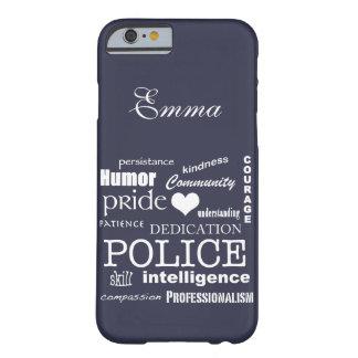 Corazón de la policía/diseño Orgullo-Blancos del Funda Para iPhone 6 Barely There
