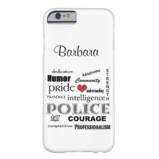 Corazón de la policía/diseño Orgullo-Rojos del Funda Para iPhone 6 Barely There