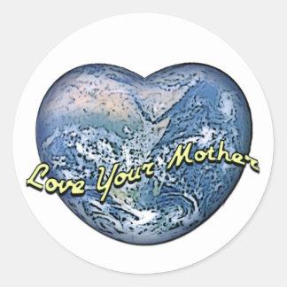 Corazón de la tierra: Ame a su madre Pegatina Redonda