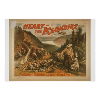 """Corazón del Klondike, teatro retro del """"río Yukón"""" Posters"""