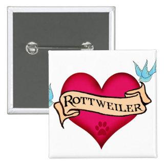 Corazón del tatuaje de Rottweiler Pin Cuadrado