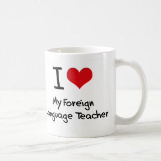 Corazón I mi profesor del idioma extranjero Taza
