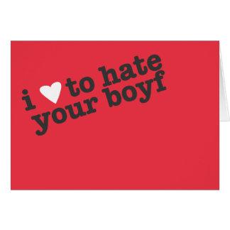 corazón i para odiar su novio tarjeta de felicitación
