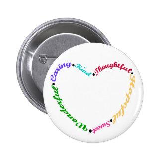 Corazón que dice en botón del color pin redondo de 2 pulgadas