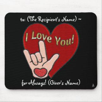 Corazón y mano - ASL para te amo (personalizado) Tapetes De Ratones