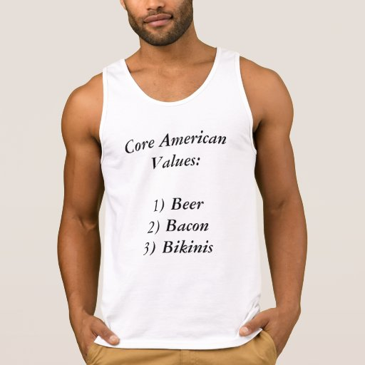 Core American Values:  Beer, Bacon and Bikinis Tank Top