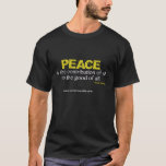 """Core Ensemble &quot;Peace&quot; Tshirt<br><div class=""""desc"""">This t-shirt is inspired by the Oscar Romero quote and the Core Ensemble show &quot;Los Valientes&quot; - a new chamber music theatre production for chamber music trio and solo actor exploring the artistic and political passions of Diego Rivera, the unwavering commitment to human rights of Salvadoran Archbishop Oscar Romero and...</div>"""