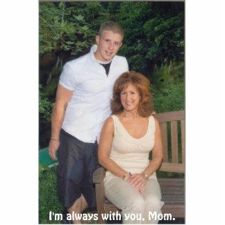 Corey & Mom, I'm always with you, Mom. Cutout