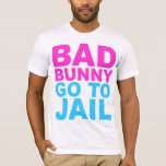 Corey Tiger 80s Style Bad Bunny Go To Jail T-Shirt