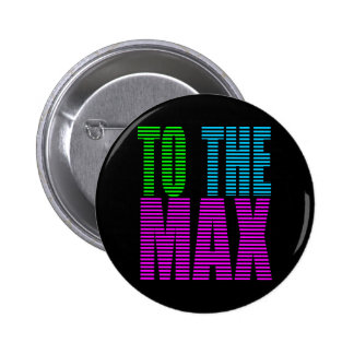Corey Tiger 80s Style TO THE MAX Pinback Button