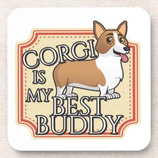 Corgi is my best buddy beverage coaster