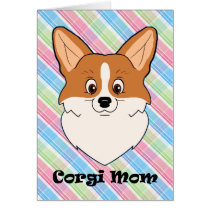 Corgi Mom Card