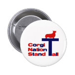 Corgi Nation Stand Tall Pinback Buttons