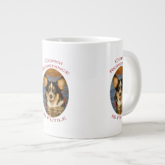 Corgi Resistance is Futile Giant Coffee Mug