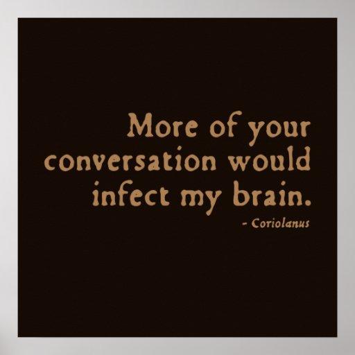 Coriolanus Shakespeare: Coriolanus Insult (16thC Version) Poster