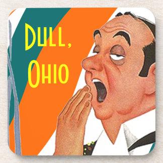 Cork Coaster Place Named Dull Ohio Big Yawn Town