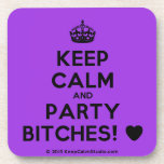 [Crown] keep calm and party bitches! [Love heart]  Cork Coasters