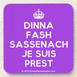 [Crown] dinna fash sassenach je suis prest  Cork Coasters