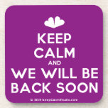 [Two hearts] keep calm and we will be back soon  Cork Coasters