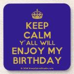 [Crown] keep calm y'all will enjoy my birthday  Cork Coasters