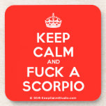 [Crown] keep calm and fuck a scorpio  Cork Coasters