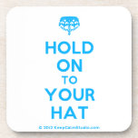 [Crown upside down] hold on to your hat  Cork Coasters