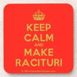 [Crown] keep calm and make racituri  Cork Coasters