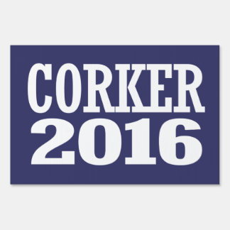 CORKER 2016 LAWN SIGN