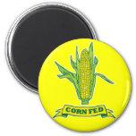 Corn Fed Fridge Magnet