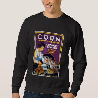 Corn The Food of the Nation, 1918 Sweatshirt