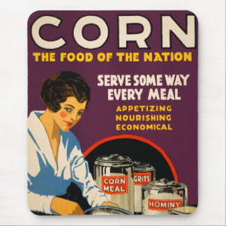 Corn The Food of the Nation Mousepad