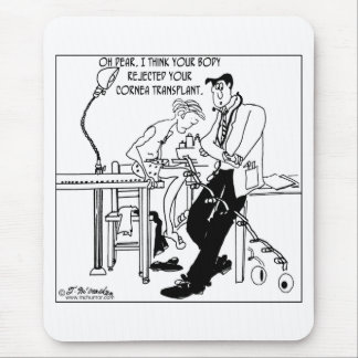 Cornea Transplant Rejection Mouse Pad