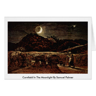 Cornfield In The Moonlight By Samuel Palmer Card