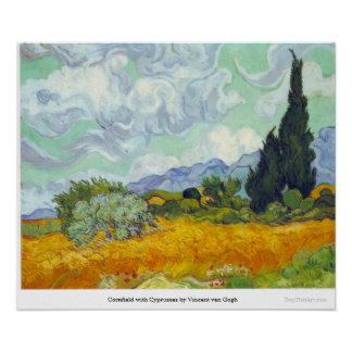 Cornfield with Cyprusses by Vincent van Gogh Poster