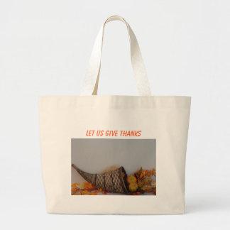 Cornucopia, LET US GIVE THANKS Tote Bags