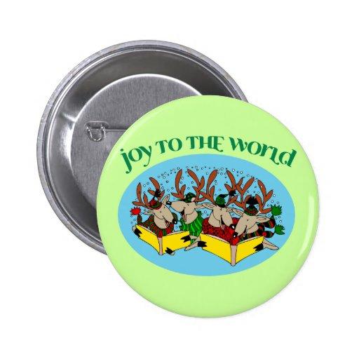 Coro del reno - alegría al mundo pin redondo 5 cm