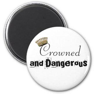 Coronado y peligroso imán redondo 5 cm