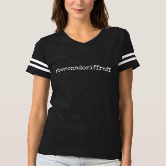 #coronadoriffraff t-shirt