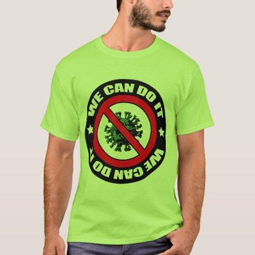 Coronavirus we can make it _ Button T_Shirt