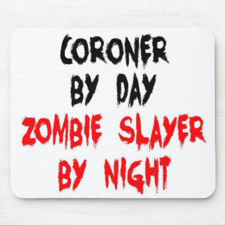 Coroner Zombie Slayer Mouse Pad