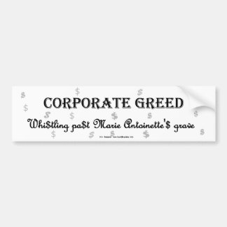 CorpGreedMarie Bumper Sticker