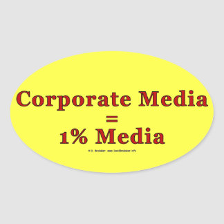 CorpMediaIs1PctMedia Oval Sticker