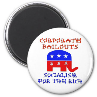 Corporate Bailouts 2 Inch Round Magnet