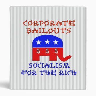 Corporate Bailouts 3 Ring Binder