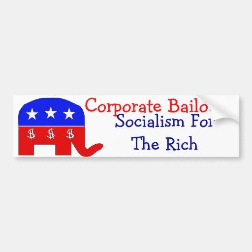Corporate Bailouts Bumper Sticker