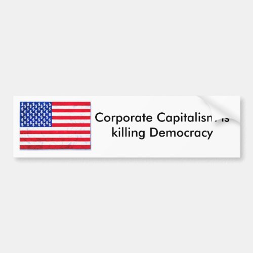 Corporate Capitalism Bumper Sticker