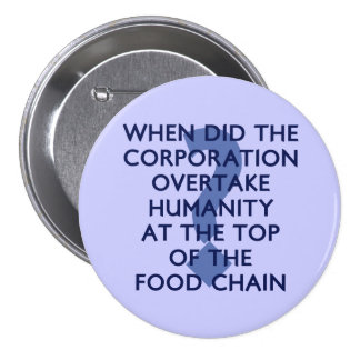 Corporate Food Chain Pinback Button