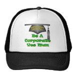 Corporate Yes Man Trucker Hat