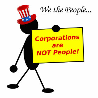 Corporations are NOT People Cutout