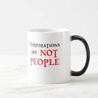 CORPORATIONS ARE NOT PEOPLE MAGIC MUG
